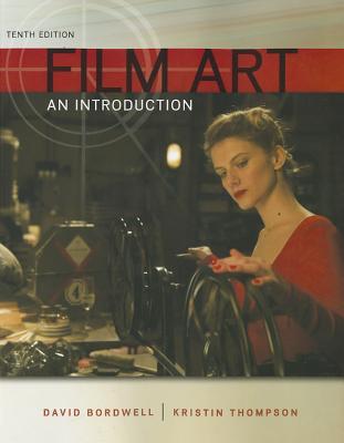 Film Art: An Introduction, David Bordwell, Kristin Thompson