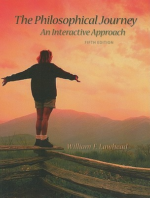 The Philosophical Journey: An Interactive Approach, Lawhead, William