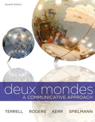 Connect (with digital WBLM) Introductory French 720 day Access Card for Deux mondes 7th Edition, Tracy Terrell (Author), Mary Rogers (Author), Betsy Kerr (Author), Guy Spielmann (Author)