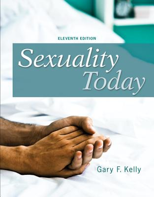 Looseleaf for Sexuality Today, Kelly, Gary F