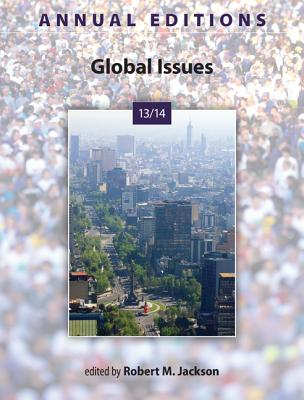Global Issues 13/14 (Annual Editions), Robert M. Jackson (Editor)