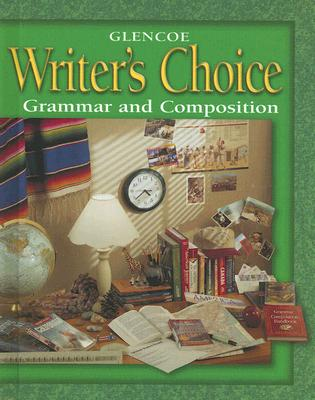 Writer's Choice Grade 8 Student Edition : Grammar and Composition, McGraw-Hill Education