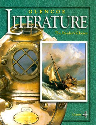 Image for Glencoe Literature © 2002 Course 4, Grade 9 : The Reader's Choice