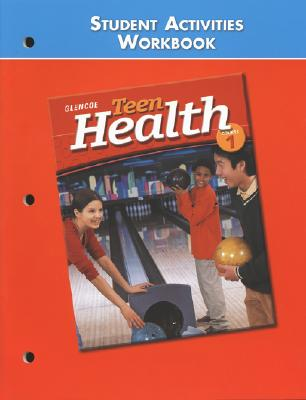 Image for Teen Health Course 1, Student Activities Workbook