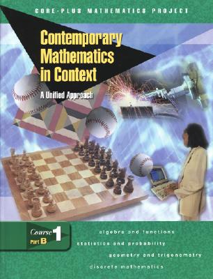 Image for Contemporary Mathematics in Context: A Unified Approach, Course 1, Part B, Student Edition