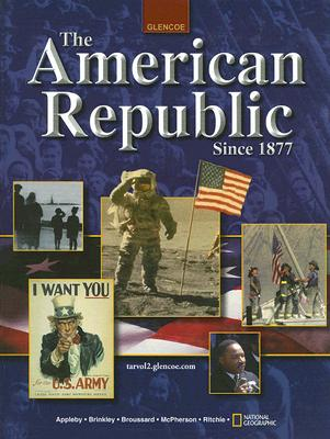 Image for The American Republic Since 1877, Student Edition
