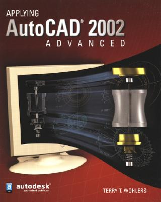 Image for Applying AutoCAD 2002 Advanced, Student Edition