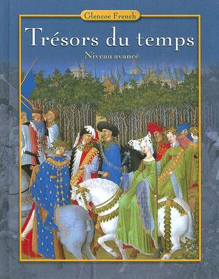 Image for Trésors Du Temps, Student Edition [Niveau Avancé]