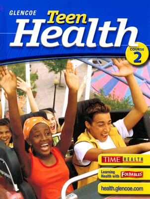 Image for Teen Health, Course 2, Student Edition