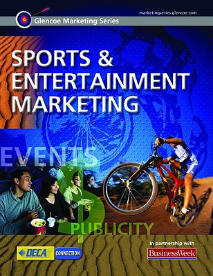 Image for Glencoe Marketing Series: Sports and Entertainment Marketing, Student Edition (ADVANCED MARKETING MODULES)