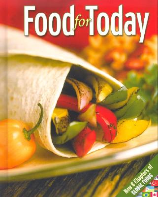 Food for Today, Student Edition, Helen Kowtaluk; McGraw-Hill