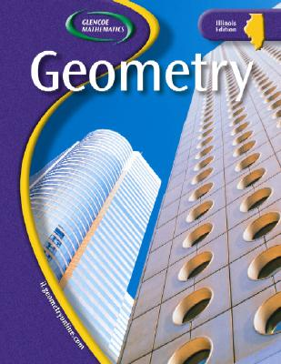 Glencoe Geometry, IL Student Edition (Glencoe Mathematics), McGraw-Hill
