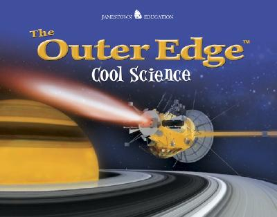 The Outer Edge Cool Science (JT: NON-FICTION READING), Henry Billings; Melissa Billings