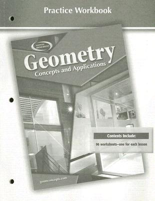 Image for Geometry: Concepts and Applications, Practice Workbook (GEOMETRY: CONCEPTS & APPLIC)