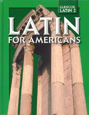 Latin for Americans, Level 2, Student Edition, McGraw-Hill Education