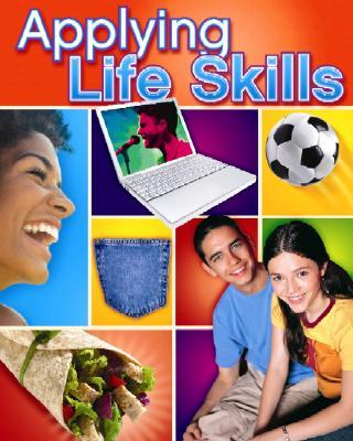 Applying Life Skills, Student Edition, Kelly-Plate, Joan; Eubanks, Eddye; McGraw-Hill