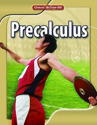 Glencoe Precalculus Student Edition (ADVANCED MATH CONCEPTS)