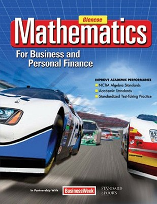 Mathematics for Business and Personal Finance Student Edition, Walter H. Lange; Temoleon G. Rousos