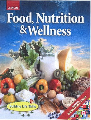 Image for Food, Nutrition & Wellness, Student Edition