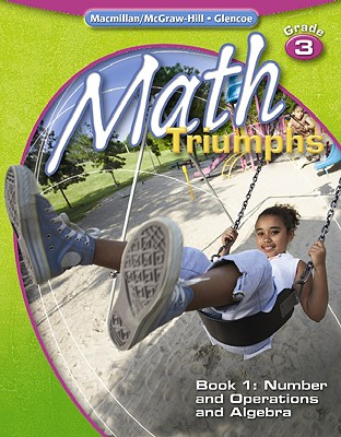 Math Triumphs, Grade 3, Student Study Guide, Book 1: Number and Operations and Algebra (MATH INTRVENTION K-5 (TRIUMPHS))