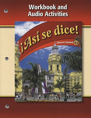 Image for Asi se dice Level 2 Workbook and Audio Activities (Glencoe Spanish) (Spanish Edition)