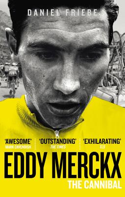 Image for Eddy Merckx: The Cannibal