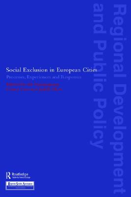 Image for Social Exclusion in European Cities: Processes, Experiences and Responses (Regions and Cities)
