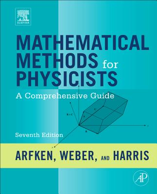 Image for Mathematical Methods for Physicists: A Comprehensive Guide