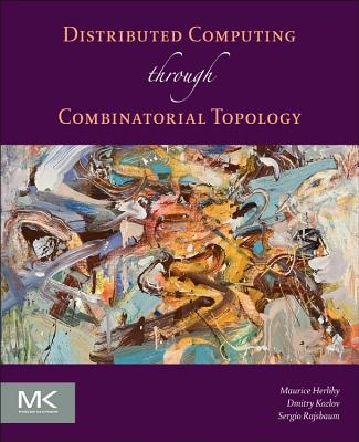 Image for Distributed Computing Through Combinatorial Topology