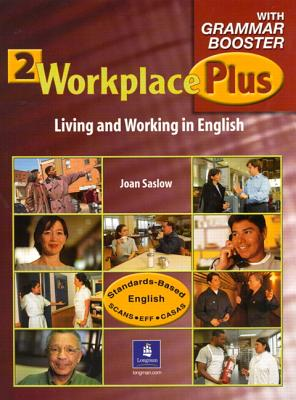 2 Workplace Plus: Living and Working in English (Workbook), Saslow & Denman
