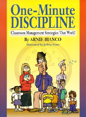 Image for One-Minute Discipline : Classroom Management Strategies That Work