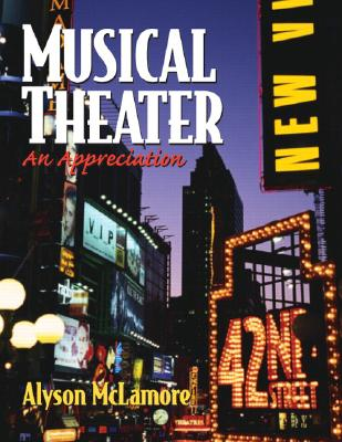 Image for MUSICAL THEATER: An Appreciation