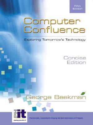Image for Computer Confluence: Exploring Tomorrow's Technology