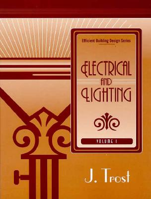 Efficient Building Design Series Vol. I, Trost, J.