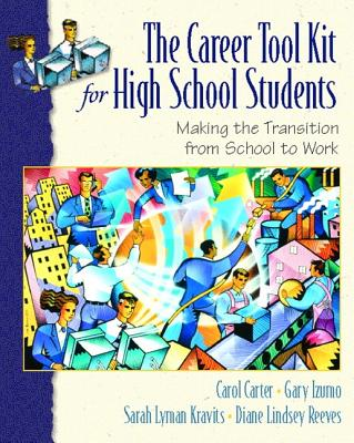 Image for The Career ToolKit for High School Students: Making the Transition from School to Work