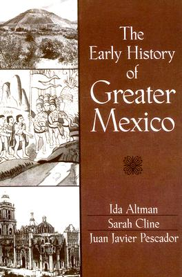 Image for Early History of Greater Mexico