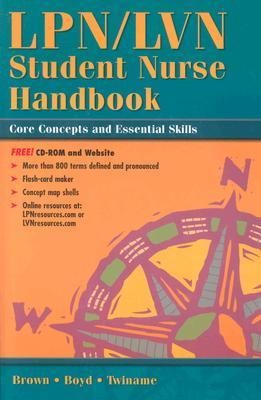 Image for LPN/LVN Student Nurse Handbook  Core Concepts and Essential Skills