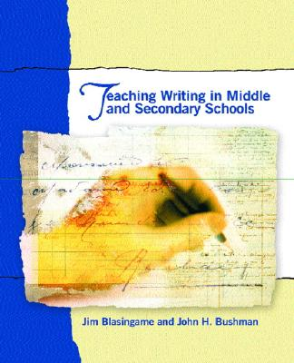 Image for Teaching Writing in Middle and Secondary Schools