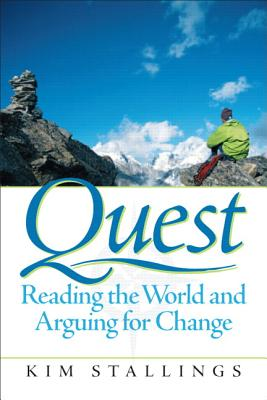 Quest: Reading the World and Arguing for Change, Stallings, Kim