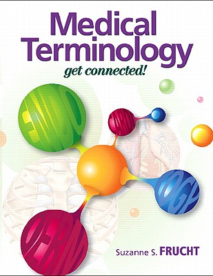 Image for Medical Terminology: Get Connected!