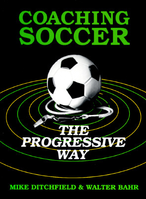 Image for COACHING SOCCER THE PROGRESSIVE WAY