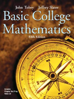 Image for Basic College Mathematics (5th Edition) (Tobey/Slater Wortext Series)