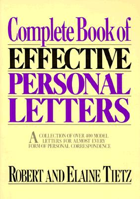 COMPLETE BOOK OF EFFECTIVE PERSONAL LETT, ROBERT TIETZ