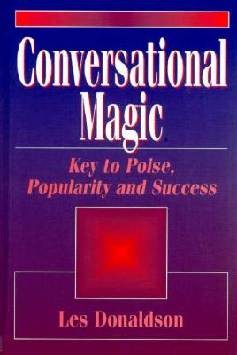 "Image for ""Conversational Magic: Key to Poise, Popularity, and Success"""
