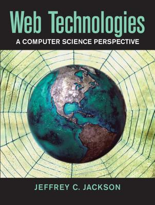 Image for Web Technologies: A Computer Science Perspective