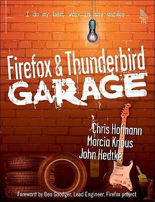 Firefox and Thunderbird Garage, Hofmann, Chris; Knous, Marcia; Hedtke, John