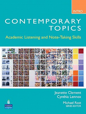 Image for Contemporary Topics Intro 3rd Edition Student Book  Academic Listening and Note-Taking Skills.  Academic Listening and Note-Taking Skills (High Beginner)