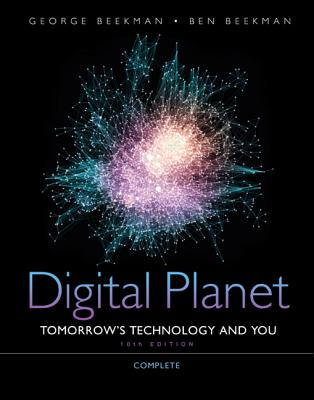 Image for Digital Planet: Tomorrow's Technology and You, Complete (10th Edition) (Computers Are Your Future)