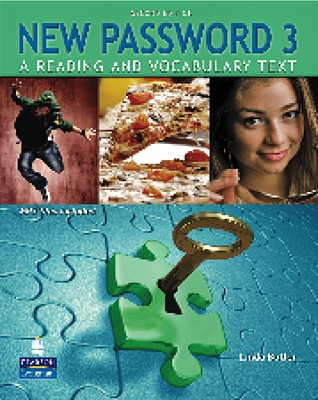 Image for New Password 3  A Reading and Vocabulary Text.  A Reading and Vocabulary Text (with MP3 Audio CD-ROM)