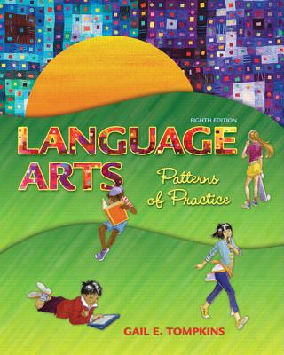 Language Arts: Patterns of Practice (8th Edition), Gail E. Tompkins  (Author)